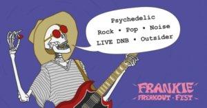 Frankie Freakoutfest