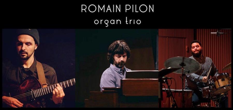 Romain Pilon Organ Trio_meinesuedstadt